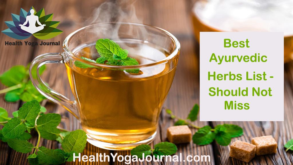 Best Ayurvedic Herbs List - Should Not Miss